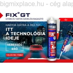 TYTAN Fix2 GT szerelési ragasztó